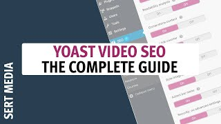 Yoast Video SEO for WordPress 2020 - How to Configure Video SEO for WordPress  - Video SEO Plugin
