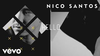 Nico Santos - Oh Hello (Lyric Video)