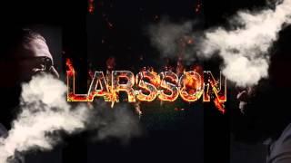 Larsson - Tes-Qui