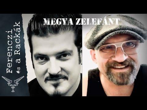 Megya Zelefánt | Ferenczi György és az 1ső Pesti Rackák