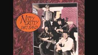 Nitty Gritty Dirt Band - Soldier Of Love