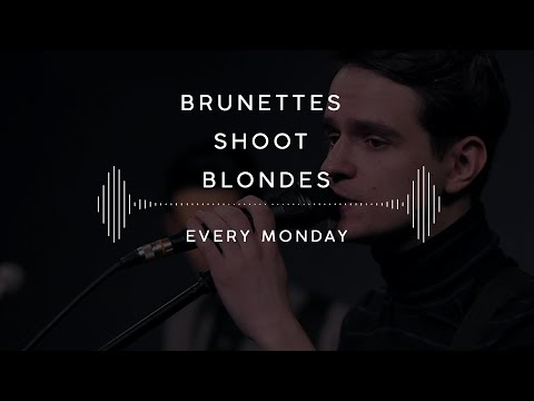 Brunettes Shoot Blondes — Every Monday (Stage 13)