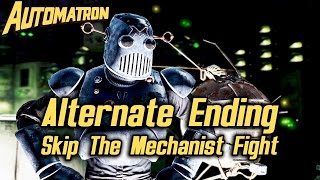 Fallout 4 Automatron DLC - Alternate Ending - How to Skip The Mechanist Fight