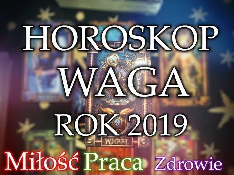 HOROSKOP - WAGA  - ROK 2019❦ Miłość ☘ Praca  ☆ Zdrowie