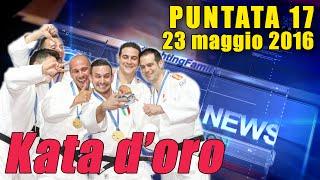 FIJLKAM NEWS 17 - Kata d'oro