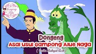 Download Lagu Asal Usul Gampong Alue Naga ~ Dongeng Aceh | Dongeng Kita untuk Anak Gratis STAFABAND