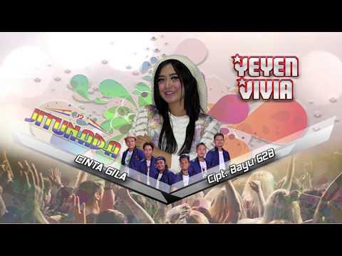 download lagu Yeyen Vivia - Cinta Gila gratis