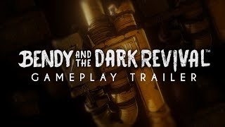 """Bendy and the Dark Revival"" - Gameplay Trailer 2019"