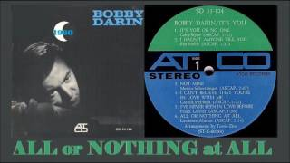 Watch Bobby Darin All Or Nothing At All video
