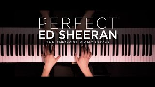 Ed Sheeran Perfect The Theorist Piano