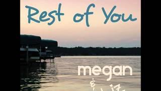 Watch Megan & Liz Rest Of You video