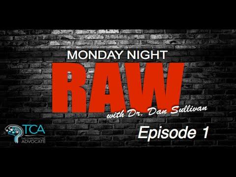 Monday Night Raw with Dr. Dan Sullivan: Episode 1