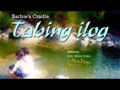 Barbies Cradle - Tabing Ilog