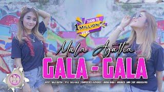 Download lagu Gala - Gala (Cepak - Cepak Jeder DJ Viral Tiktok ) Mala Agatha -
