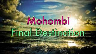 Watch Mohombi Final Destination video