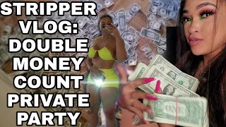 I'M BACK! STRIPPER VLOG & DOUBLE MONEY COUNT | PRIVATE PARTY | UPDATE WHERE I BEEN | CITYBLUE