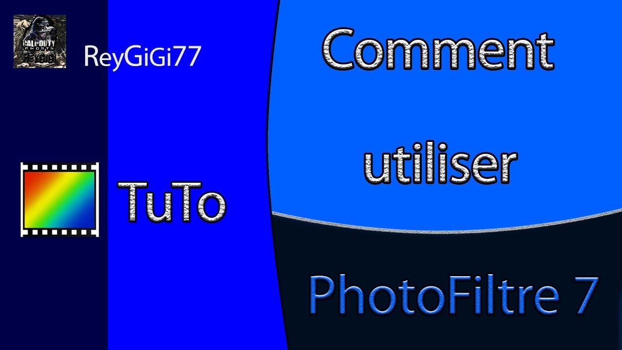 Comment utiliser photo filtre