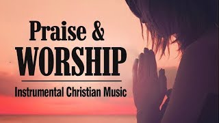 Background Instrumental Praise and Worship Music 2019 - Highly Jesus Instrumental Music