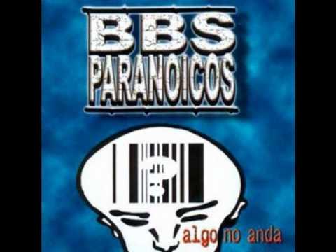 Bbs Paranoicos - Dejarse Arrastrar