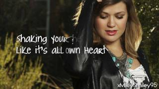 Kelly Clarkson - Breaking Your Own Heart (with lyrics)