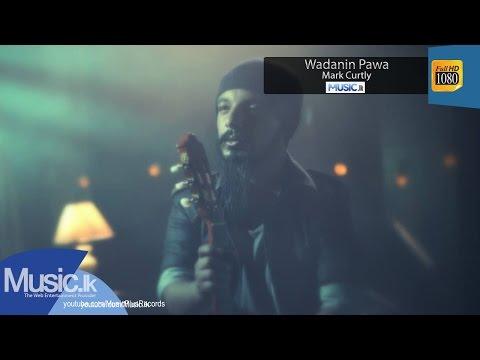 Wadanin Pawa - Mark Curtly