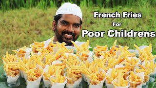 French Fries|| for poor Childrens || Nawabs kitchen |