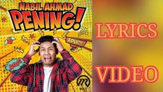 PENING - Nabil Ahmad (Lyrics Video)