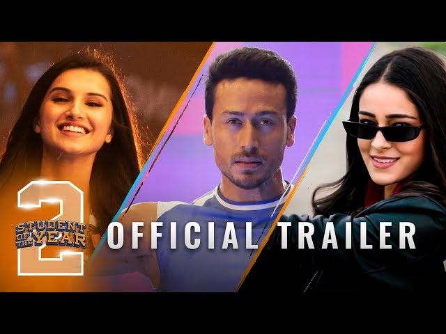 Student Of The Year 2 - Trailer   Tiger Shroff   Tara   Ananya   Punit Malhotra   In cinemas now thumbnail