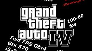 Gta 4 High settings (Gtx 570 i5-3470)