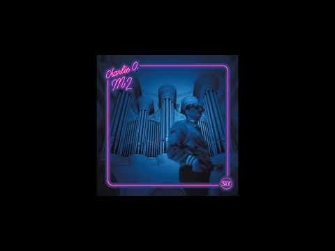 Charlie O. — M2 (Full Album)