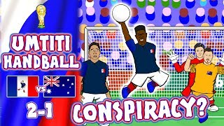 🖐🏾⚽️UMTITI HANDBALL CONSPIRACY!⚽️🖐🏾 (France vs Australia 2-1 Parody Goals Highlights World Cup 2018)