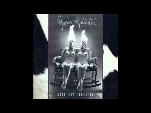 Janes Addiction - Standing In The Shower Thinking