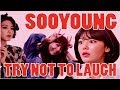 Try Not To Laugh Or Smile   Sooyoung Version