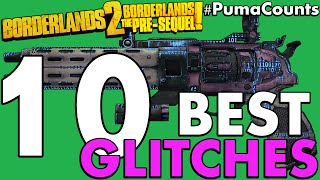 Top 10 Best Glitches in Borderlands 2 and Borderlands: The Pre-Sequel! for 2016 #PumaCounts