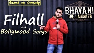 Filhall Song and Bollywood Songs | Stand up comedy by Bhavani Shankar | Bhavani the Laughter