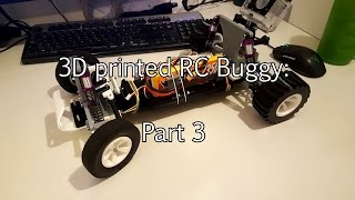 3D printed RC buggy part 3