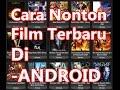 Cara Nonton Film Terbaru Di Android (dengan Kodi Add Ons Exodus)