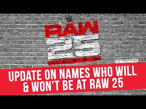 Update On Names Will & Won't Be At The RAW 25th Anniversary Special