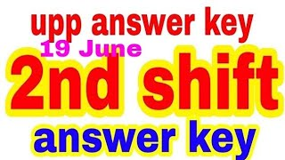 upp 19 June 2nd shift answer key/ up police constable  19 June second shift