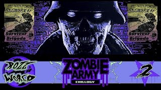 Zombie Army Trilogy - Chapter 1: Part 2