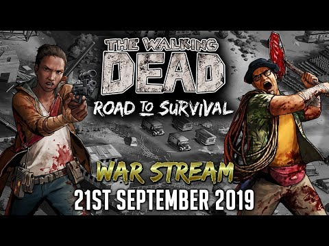 TWD RTS: War Stream 21st September 2019, The Walking Dead: Road to Survival