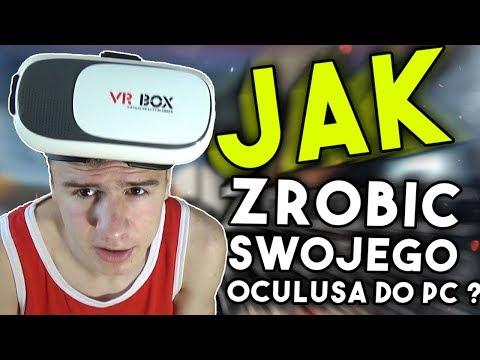Jak Zrobić Swojego Oculusa Do PC ? ● Praktycznie Za Darmo ● Vlog #5 (VR DO PC)