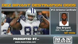 Dez Bryant: Betting Odds On What NFL Team Will Sign Him