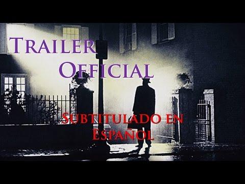 El Exorcista (The Exorcist 1973) Trailer Official - Subtitulado Español. HD