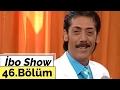 İbo Show - 46. Bölüm (Aydın - Ankaralı Turgut - Ziynet Sali) (2006) mp3 indir