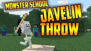 Monster School - Javelin throw [Minecraft Animation]