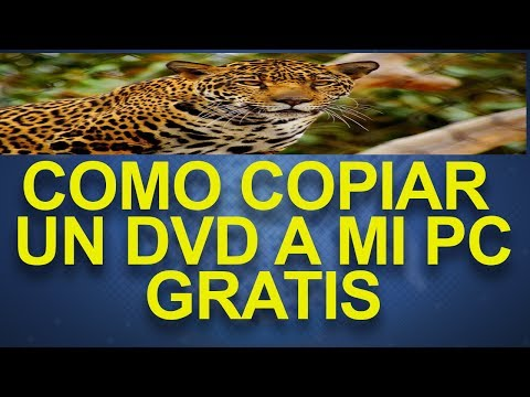 como copiar un dvd a mi pc gratis