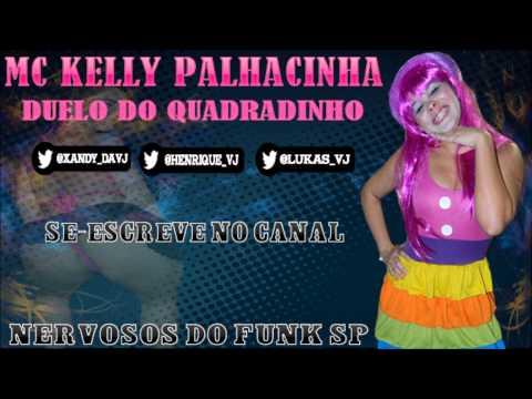 MC KELLY PALHACINHA - DUELO DO QUADRADINHO (( LANÇAMENTO 2013 NERVOSOS DO FUNK SP ))