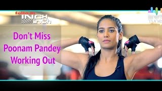Don't Miss Poonam Pandey Working Out
