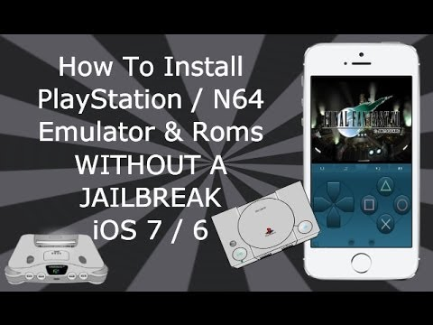 Install PlayStation & N64 Emulators WITHOUT A JAILBREAK iOS 7 / 6